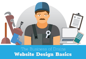 Website Design Basics for Plumbers and Drain Cleaners