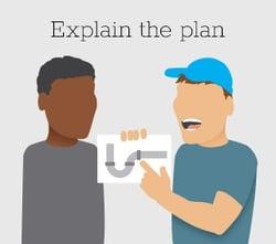 Plumber Tip: Explain the Plan